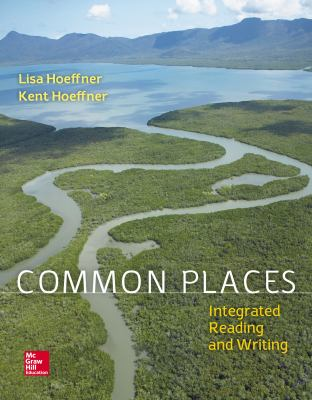 Common Places: Integrated Reading & Writing